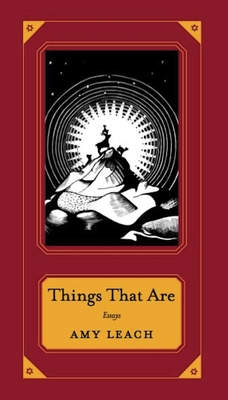 Things That Are (Hardcover) By Amy Leach