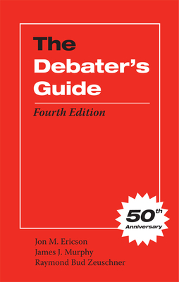 The Debater's Guide, Fourth Edition Cover Image