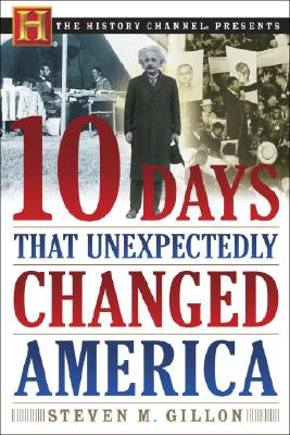 10 Days That Unexpectedly Changed America Cover