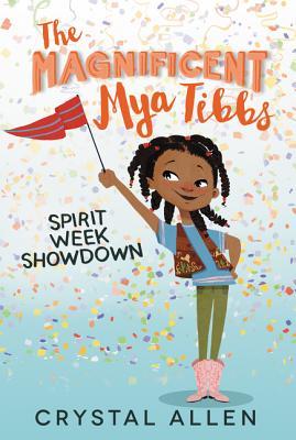 The Magnificent Mya Tibbs: Spirit Week Showdown Cover Image