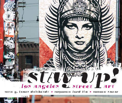 Stay Up!: Los Angeles Street Art Cover Image
