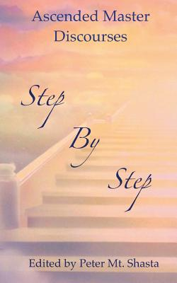 Step by Step: Ascended Master Discourses Cover Image