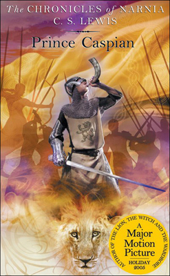 Prince Caspian (Chronicles of Narnia #4) Cover Image