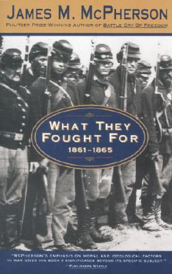 What They Fought for 1861-1865 Cover