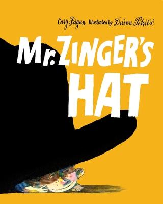 Mr. Zinger's Hat Cover Image
