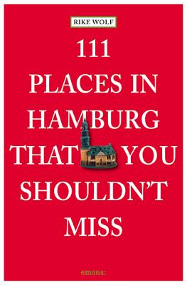 Cover for 111 Places in Hamburg That You Shouldn't Miss