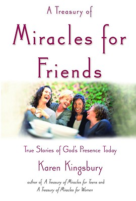 A Treasury of Miracles for Friends Cover