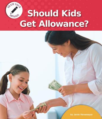 Should Kids Get Allowance? Cover Image