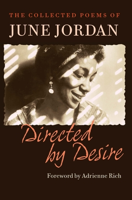 Directed by Desire: The Collected Poems of June Jordan Cover Image