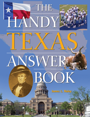 The Handy Texas Answer Book (Handy Answer Books) Cover Image