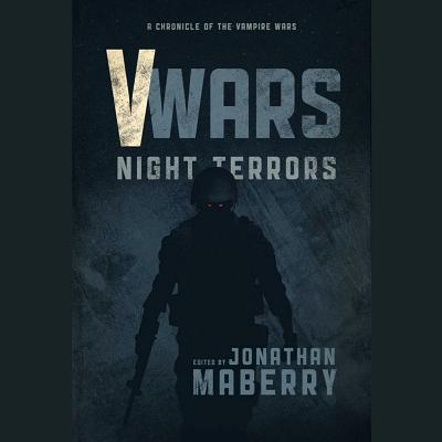 V Wars: Night Terrors: New Stories of the Vampire Wars Cover Image