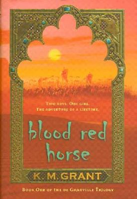 Blood Red Horse (The deGranville Trilogy #1) Cover Image