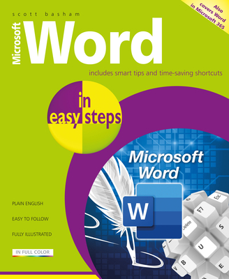 Microsoft Word in Easy Steps: Covers MS Word in Office 365 Suite Cover Image