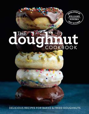 The Doughnut Cookbook: Easy Recipes for Baked and Fried Doughnuts Cover Image