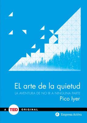 Cover for El Arte de la Quietud
