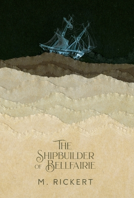 The Shipbuilder of Bellfairie Cover Image