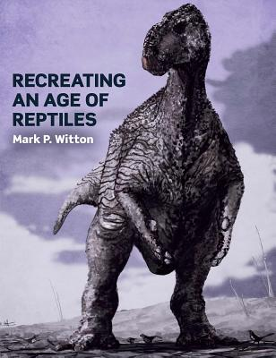 Recreating an Age of Reptiles Cover Image