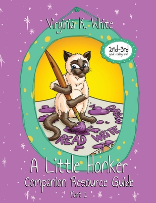 Cover for A Little Honker Companion Resource Guide