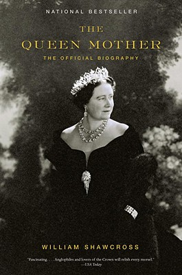 The Queen Mother: The Official Biography Cover Image