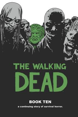 The Walking Dead, Book 10 cover image
