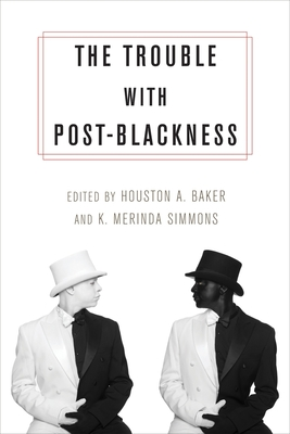 The Trouble with Post-Blackness Cover Image