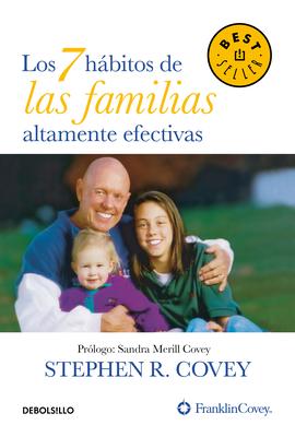 Los 7 hábitos de las familias altamente efectivas / The 7 Habits of Highly Effective Families Cover Image
