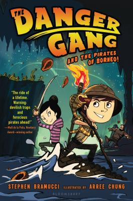 The Danger Gang and the Pirates of Borneo! Cover Image