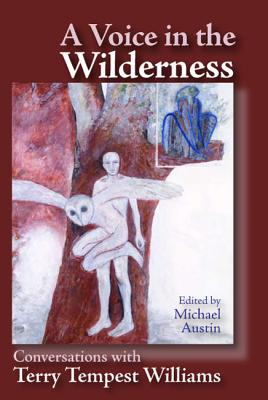 Voice in the Wilderness: Conversations with Terry Tempest Williams Cover Image