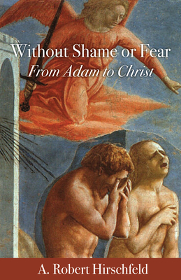 Without Shame or Fear: From Adam to Christ Cover Image