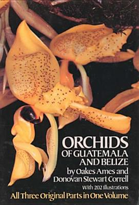 Orchids of Guatemala and Belize Cover Image
