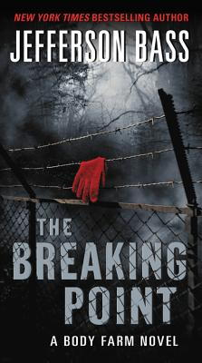 The Breaking Point: A Body Farm Novel Cover Image