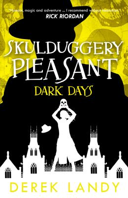 Dark Days (Skulduggery Pleasant #4) Cover Image