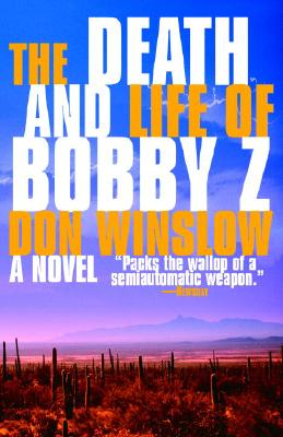 The Death and Life of Bobby Z Cover Image