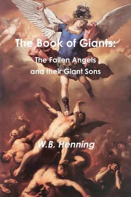 The Book of Giants: The Fallen Angels and Their Giant Sons Cover Image