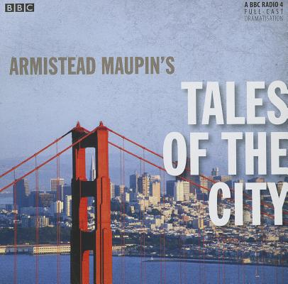 Tales of the City: A BBC Radio 4 Full-Cast Dramatisation Cover Image