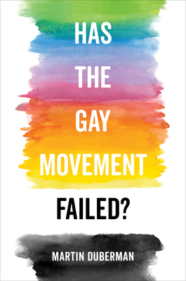 Has the Gay Movement Failed? cover