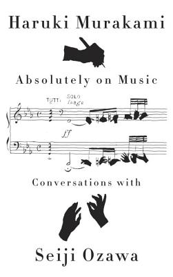 Absolutely on Music: Conversations Cover Image