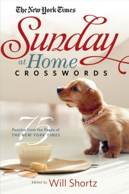 The New York Times Sunday at Home Crosswords: 75 Puzzles from the Pages of The New York Times Cover Image