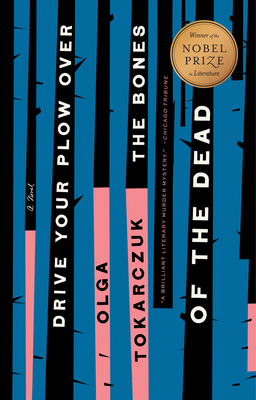 Drive Your Plow Over the Bones of the Dead: A Novel cover
