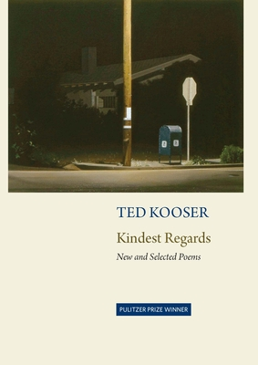 Kindest Regards: Poems, Selected and New Cover Image