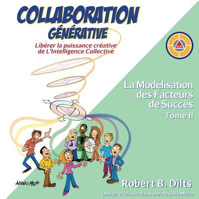 Collaboration Générative: Libérer la puissance créative de L'Intelligence Collective = Generative Collaboration Cover Image