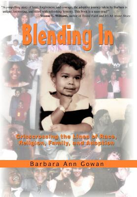 Blending In: Crisscrossing the Lines of Race, Religion, Family, and Adoption Cover Image