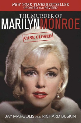 The Murder of Marilyn Monroe: Case Closed Cover Image