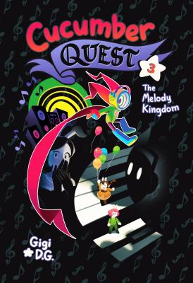 Cucumber Quest: The Melody Kingdom Cover Image