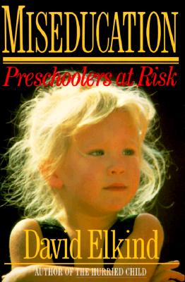 Miseducation: Preschoolers at Risk Cover Image