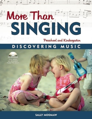 More Than Singing: Discovering Music in Preschool and Kindergarten [With Cassette] Cover Image