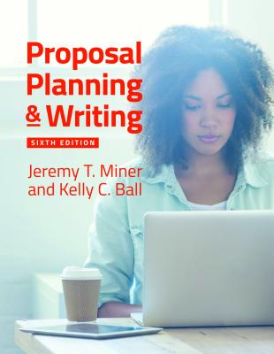Proposal Planning & Writing, 6th Edition Cover Image