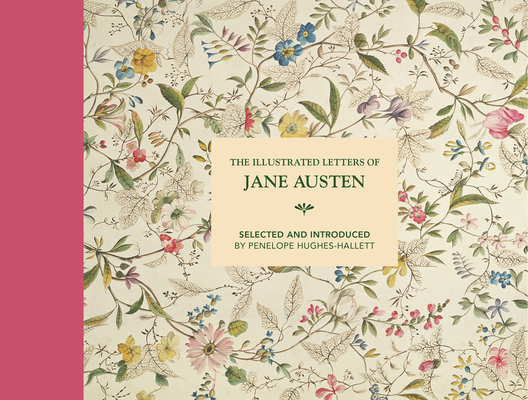 The Illustrated Letters of Jane Austen Cover Image