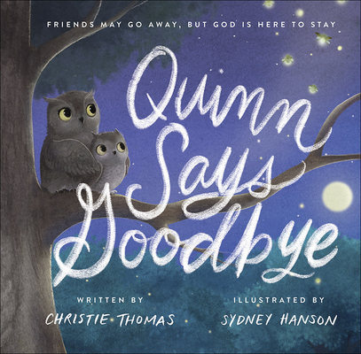 Cover for Quinn Says Goodbye