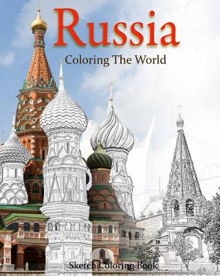 Russia Coloring The World: Sketch Coloring Book Cover Image